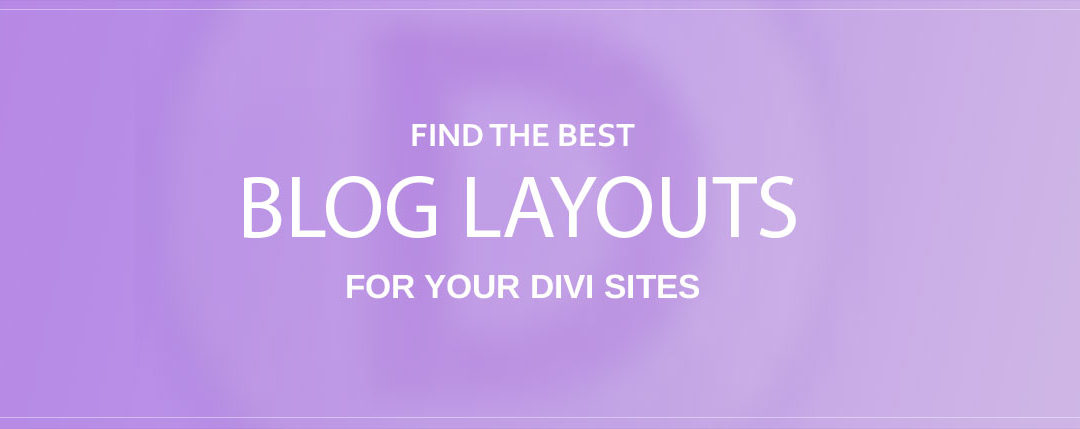 Divi Blog layouts (+ blog layout examples)