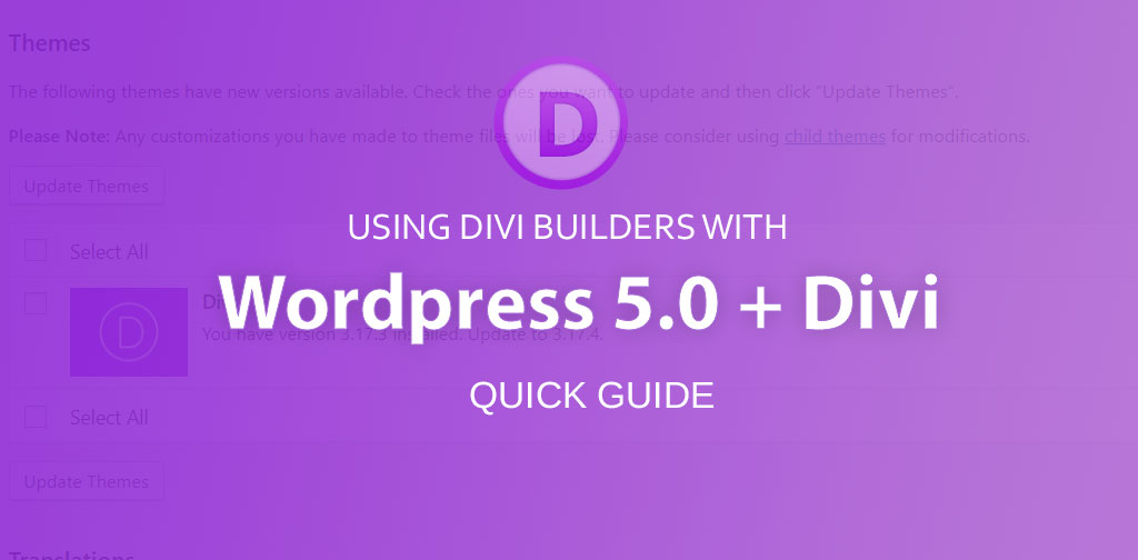Divi, WordPress 5.0 + Gutenburg