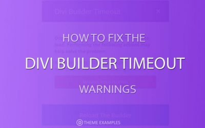 How to fix Divi Builder timeout errors
