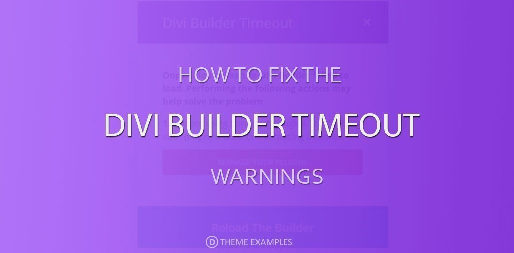 How to fix Divi Builder timeout errors • Divi Theme Layouts